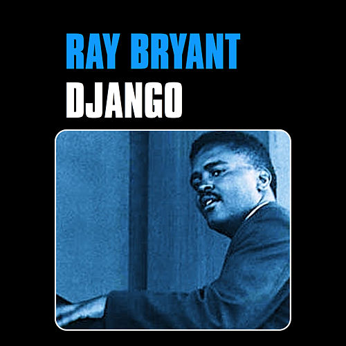 Django by Ray Bryant