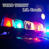 Play & Download Lil Crash by Todd Terry   Napster