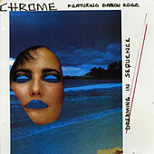 Dreaming in Sequence by Chrome