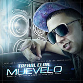 Play & Download Muevelo - Single by Trebol Clan | Napster