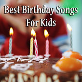 Play & Download Best Birthday Songs for Kids! by Various Artists | Napster