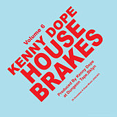 House Brakes Vol.6 by Kenny