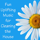 Fun Uplifting Music for Cleaning the House by The O'Neill Brothers Group
