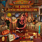 The Acoustic Jewish Holiday Collection by Mama Doni Band