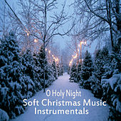 Soft Christmas Music Instrumentals: O Holy Night by The O'Neill Brothers Group