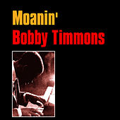 Moanin' by Bobby Timmons