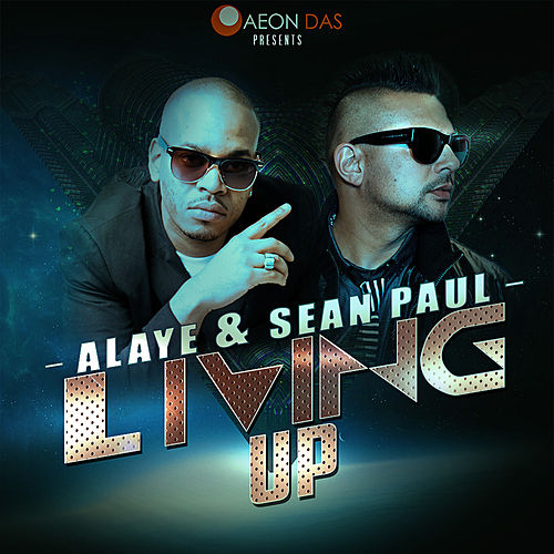 Play & Download Living Up by Sean Paul | Napster