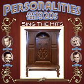Personalities of the 1920s Sing the Hits by Various Artists