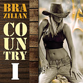 Play & Download Brazilian Country, Vol 1 by Various Artists | Napster