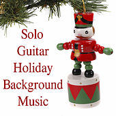 Solo Guitar Holiday Background Music by The O'Neill Brothers Group