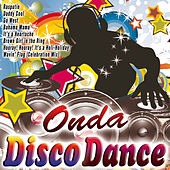 Play & Download Onda Disco Dance by Various Artists | Napster