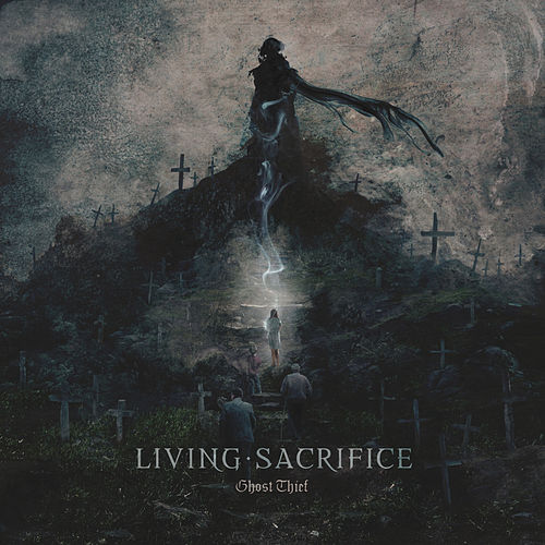 Play & Download Ghost Thief by Living Sacrifice | Napster