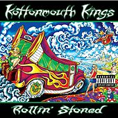 Play & Download Rollin' Stoned by Kottonmouth Kings | Napster