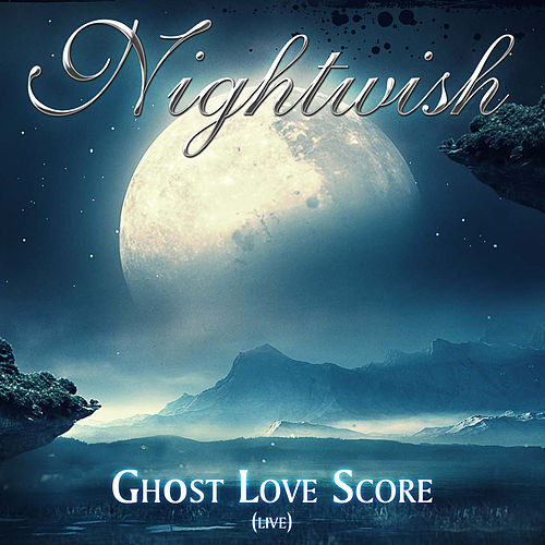 Play & Download Ghost Love Score (Live) by Nightwish | Napster