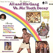 Play & Download Ali and His Gang Vs. Mr. Tooth Decay by Muhammad Ali | Napster