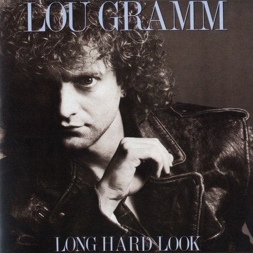 Long Hard Look by Lou Gramm