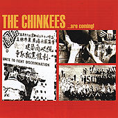 Play & Download The Chinkees Are Coming by The Chinkees | Napster