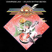 Play & Download Champagne Jam by Atlanta Rhythm Section | Napster
