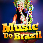 Music Do Brazil (Feel the Brazil Generation) by Various Artists