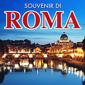 Souvenir di Roma by Various Artists