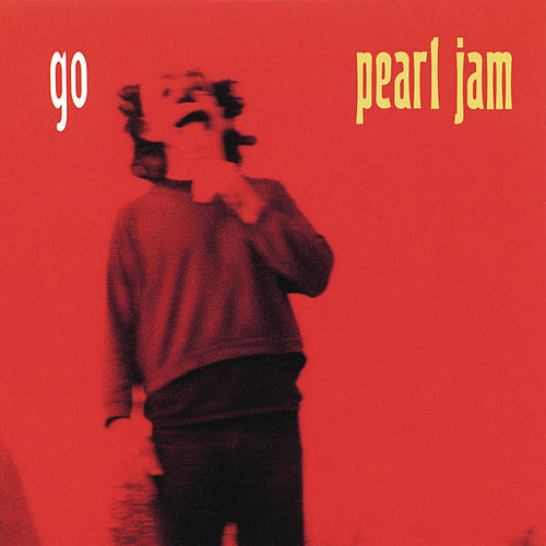 Play & Download Go by Pearl Jam | Napster