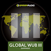 Play & Download Global WUB 3 by Various Artists | Napster
