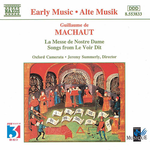 Play & Download La Messe de Nostre Dame/ Le Voir Dit by Guillaume de Machaut | Napster