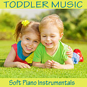 Toddler Music: Soft Piano Instrumentals by The O'Neill Brothers Group