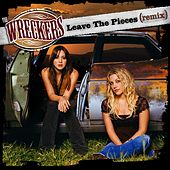 Play & Download Leave The Pieces [Remix] by The Wreckers | Napster