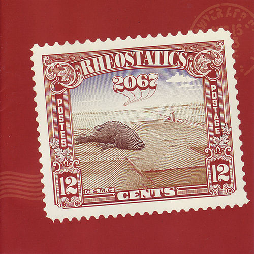 Play & Download 2067 by Rheostatics   Napster