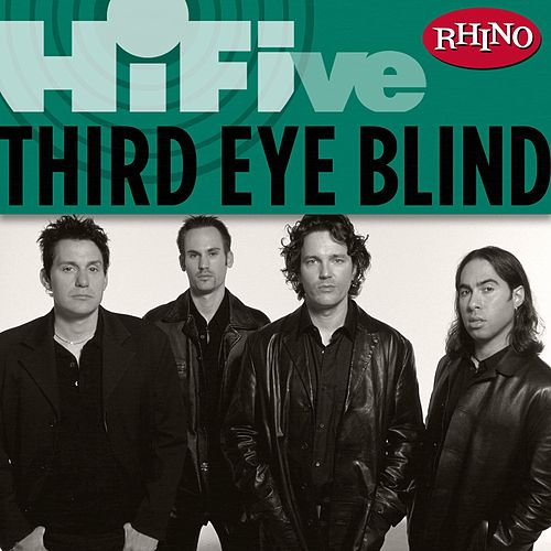 Rhino Hi-Five: Third Eye Blind by Third Eye Blind