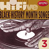 Play & Download Rhino Hi-Five: Black History Months Songs 3 by Various Artists | Napster