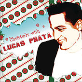 Play & Download Christmas With Lucas Prata by Lucas Prata | Napster