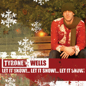 Play & Download Let It Snow, Let It Snow, Let It Snow by Tyrone Wells | Napster