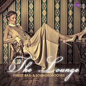 The Lounge (Finest Bar- & Loungegrooves) by Various Artists