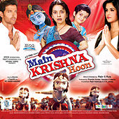 Play & Download Main Krishna Hoon (Original Motion Picture Soundtrack) by Various Artists | Napster