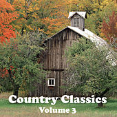 Play & Download Country Classics Volume 3 by Various Artists | Napster
