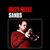 Play & Download Sands by Dizzy Reece | Napster