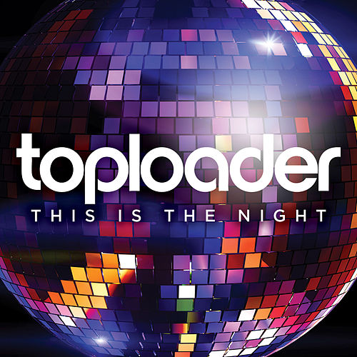 Play & Download This Is the Night by Toploader | Napster