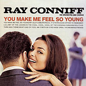 You Make Me Feel So Young by Ray Conniff
