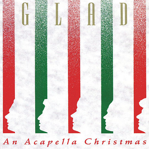 Acapella Christmas von Glad