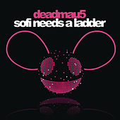 Sofi Needs a Ladder by Deadmau5