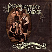 Play & Download Tales From Jackson Bridge by Harpeth Rising | Napster