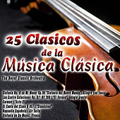 25 Clasicos de la Música Clásica by The Royal Classic Orchestra