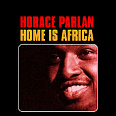 Play & Download Home Is Africa by Horace Parlan | Napster
