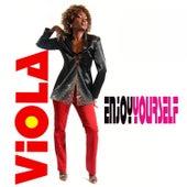 Enjoy Yourself by Viola Wills
