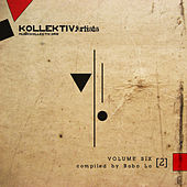 Kollektiv Artists, Vol. 6, Pt. 2 by Various Artists