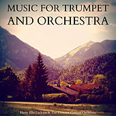 Music for Trumpet and Orchestra von Various Artists