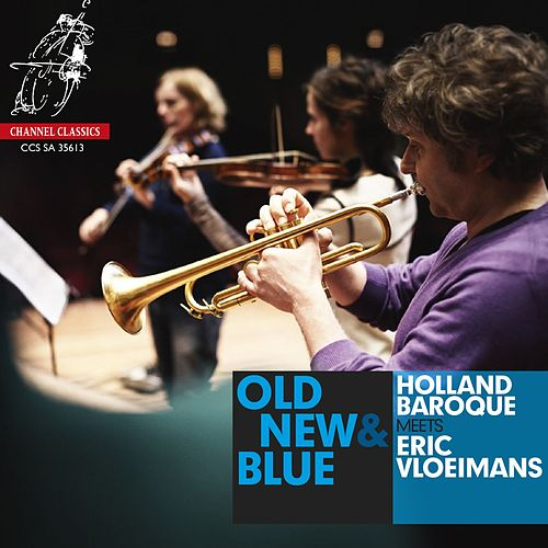Old, New & Blue by Eric Vloeimans
