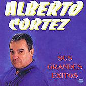 Sus Grandes Exitos by Alberto Cortez